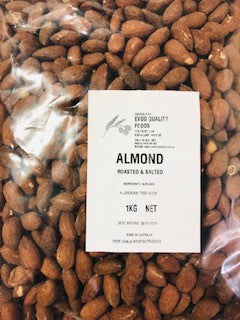 Almonds Roasted and Salted 1kg (Pre Order) EVOO QF