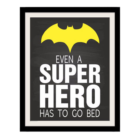"""Even a Super Hero has to go Bed"" Quote Canvas Wall Art"