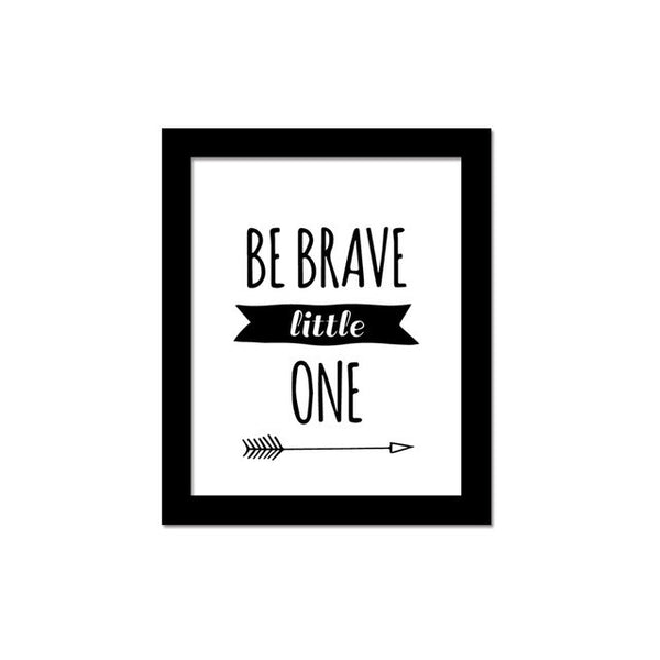Be Brave Little One Poster Canvas