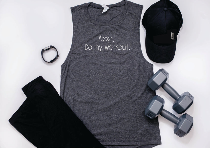 ALEXA, DO MY WORKOUT