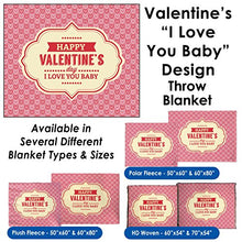 Valentine's Day - I Love You Baby Throw Blanket / Tapestry Wall Hanging (Plush Fleece, 60