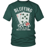 Poker Unisex Shirt Bluffing