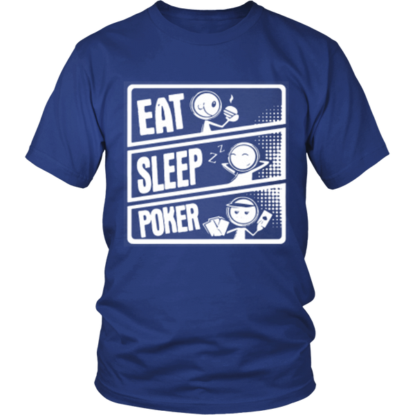 Poker Shirt Unisex Eat Sleep Poker