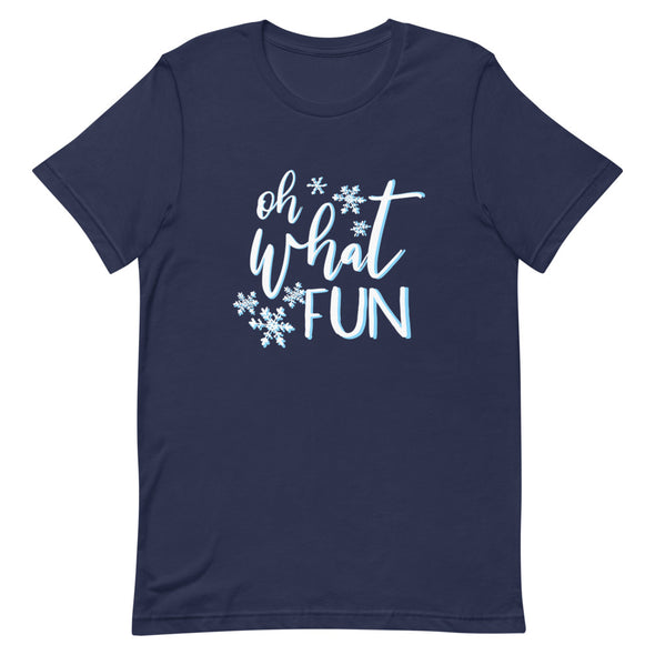 Oh What Fun Unisex T-Shirt