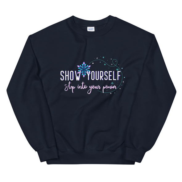 Frozen 2: Show Yourself Unisex Sweatshirt
