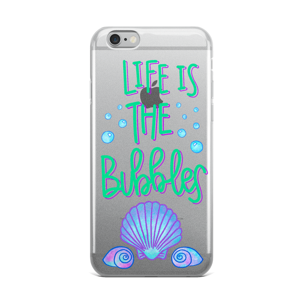 Life Is The Bubbles iPhone Case