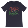 Christmas In The Kingdom Unisex Tees