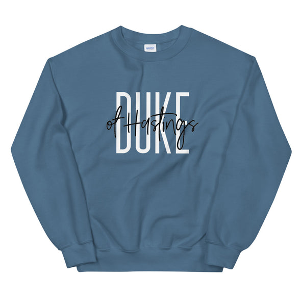 Duke of Hastings Unisex Sweatshirt