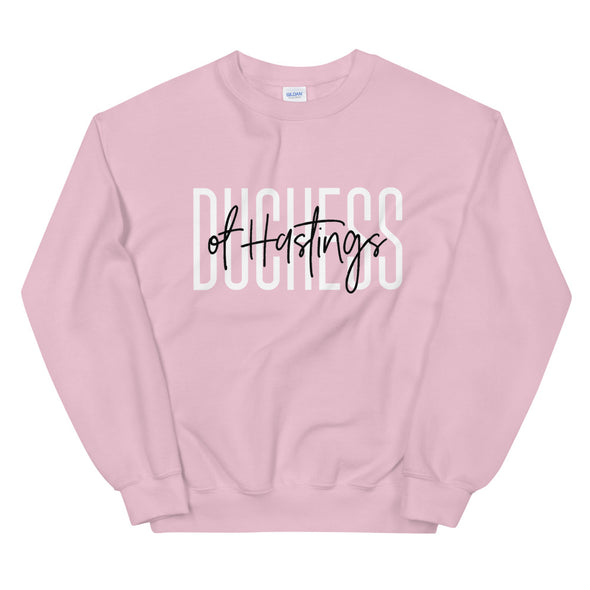 Duchess of Hastings Unisex Sweatshirt