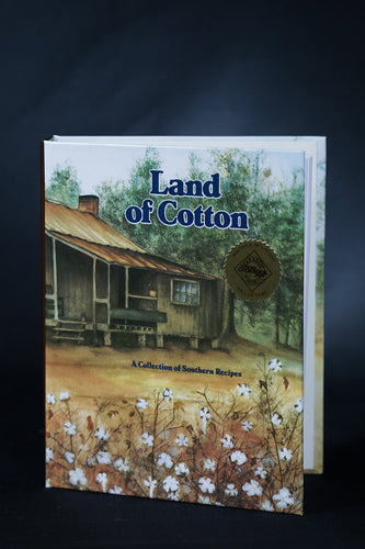 Land of Cotton Cookbook