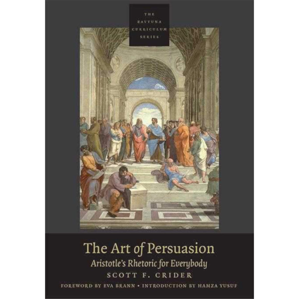 The Art of Persuasion: Aristotle's Rhetoric for Everybody
