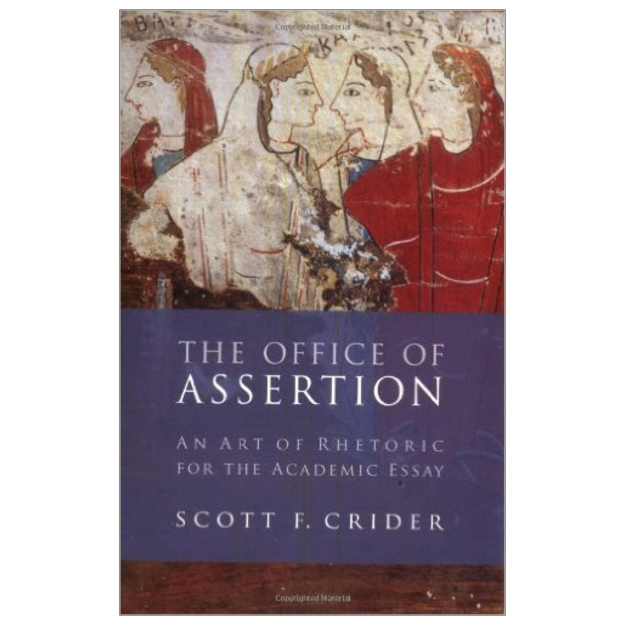The Office Of Assertion: An Art Of Rhetoric For Academic Essay