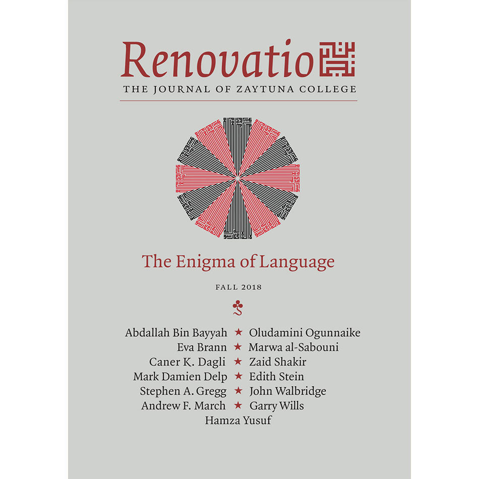 Renovatio:  The Journal of Zaytuna College - Fall 2018  Vol. 2, No. 2