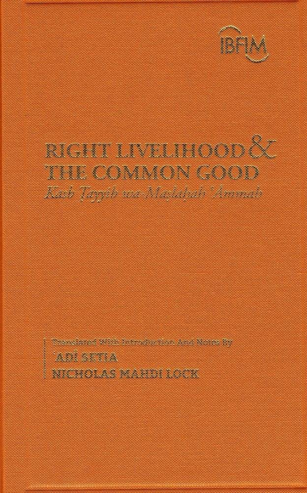 Right Livelihood and the Common Good