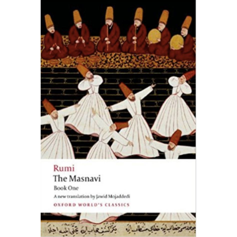 The Masnavi, Book One, Two and Three (Oxford World's Classics)