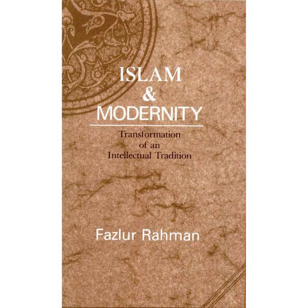 Islam & Modernity - Transformation of an Intellectual Tradition