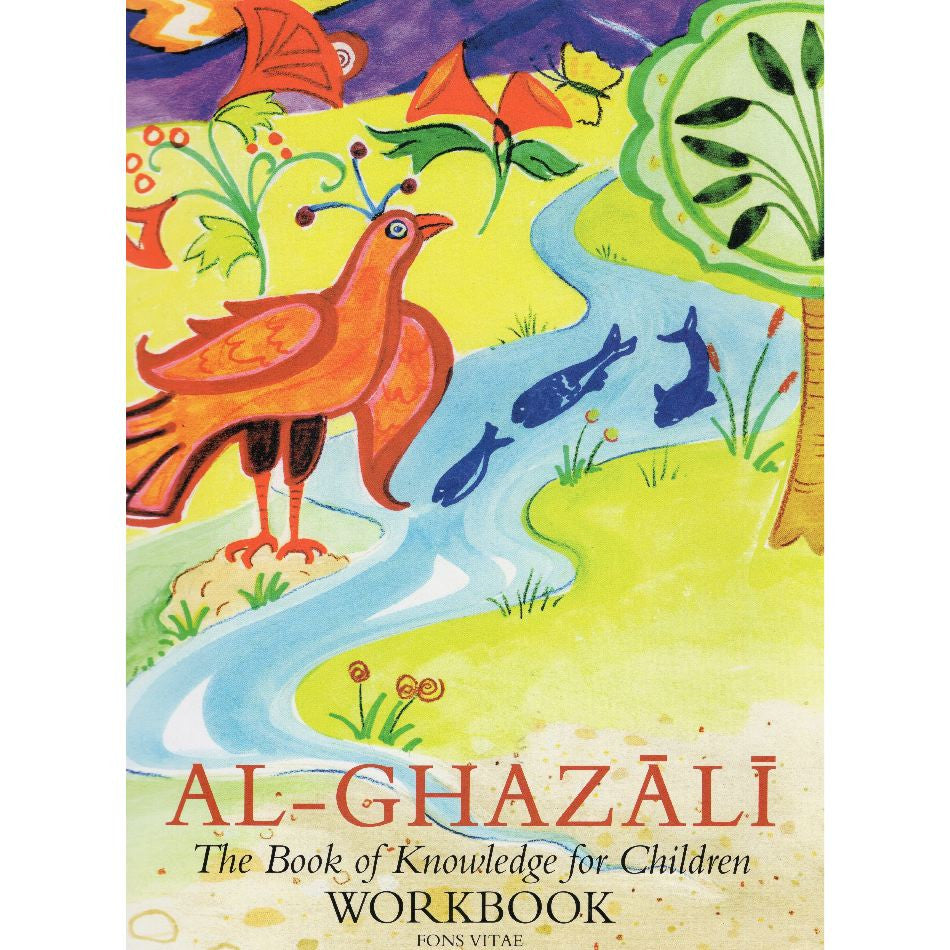 Al-Ghazali The Book of Knowledge for Children - Workbook