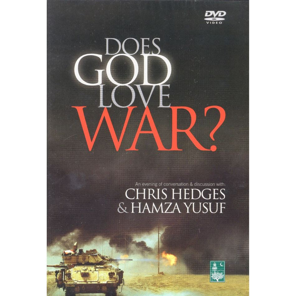 Does God Love War?--An Evening of Conversations and Discussion with Chris Hedges and Hamza Yusuf