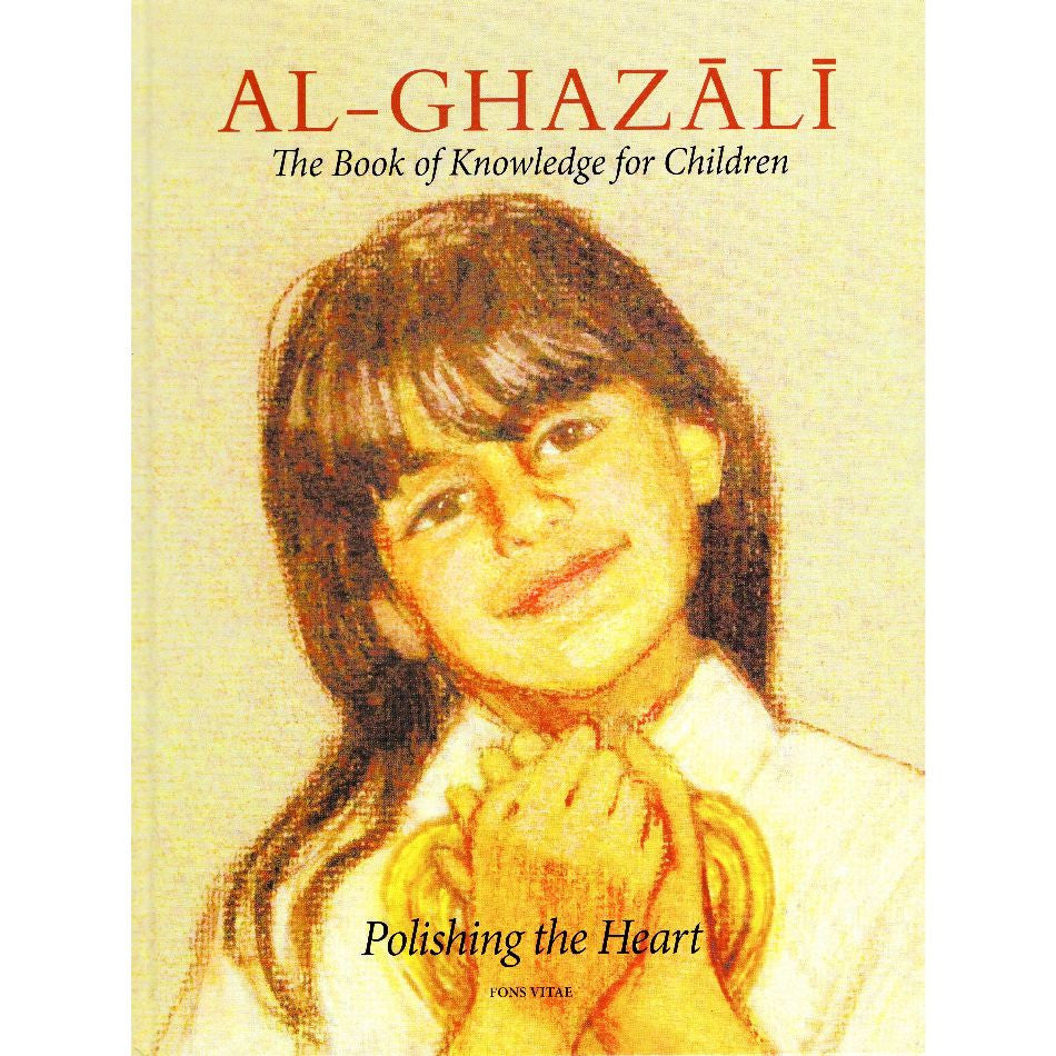 Al-Ghazali The Book of Knowledge for Children