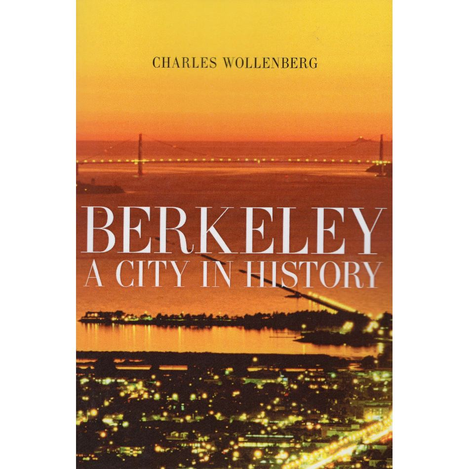 Berkeley - A City in History