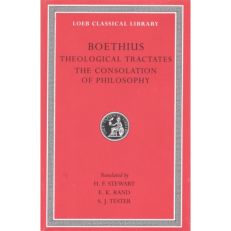 Theological Tractates. The Consolation of Philosophy (No.74 Loeb Classical Library)