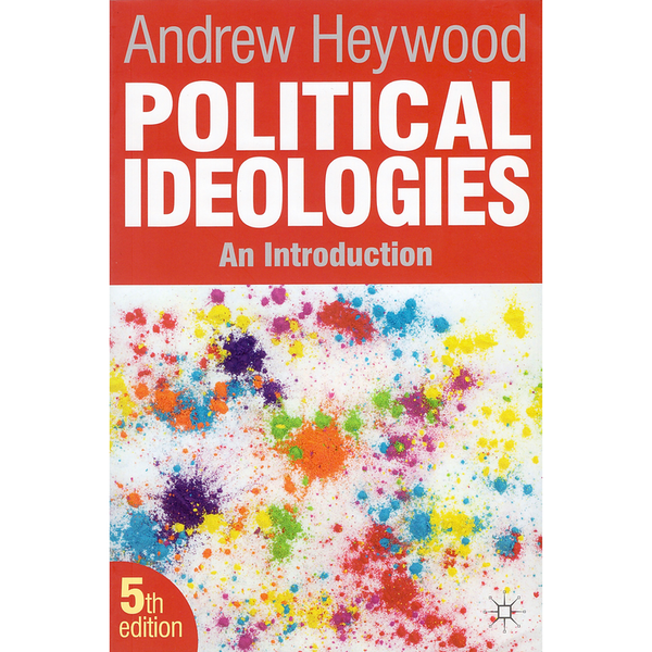 Political Ideologies: An Introduction 5th Edition
