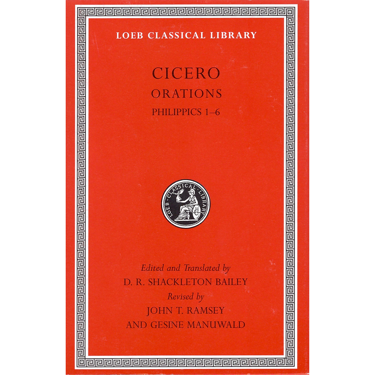 Cicero, XVa, Orations: Philippics 1-6  No.189 (Loeb Classical Library)