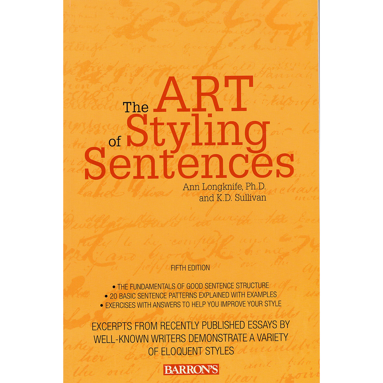 The Art of Styling Sentences: 20 Patterns for Success