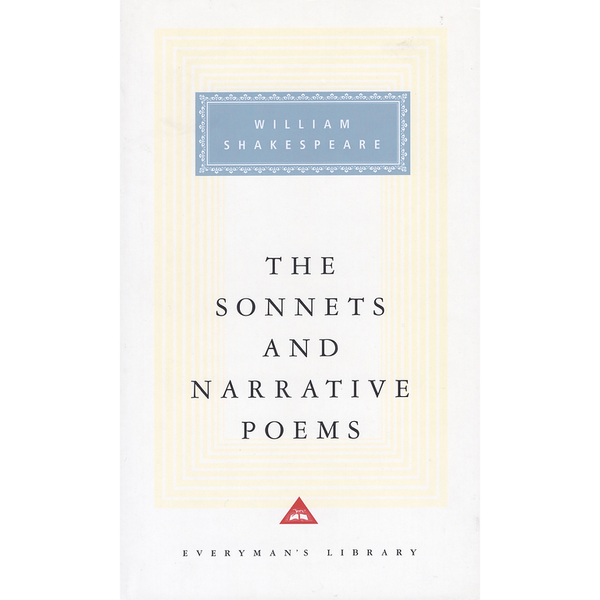 William Shakespeare - The Sonnets and Narrative Poems