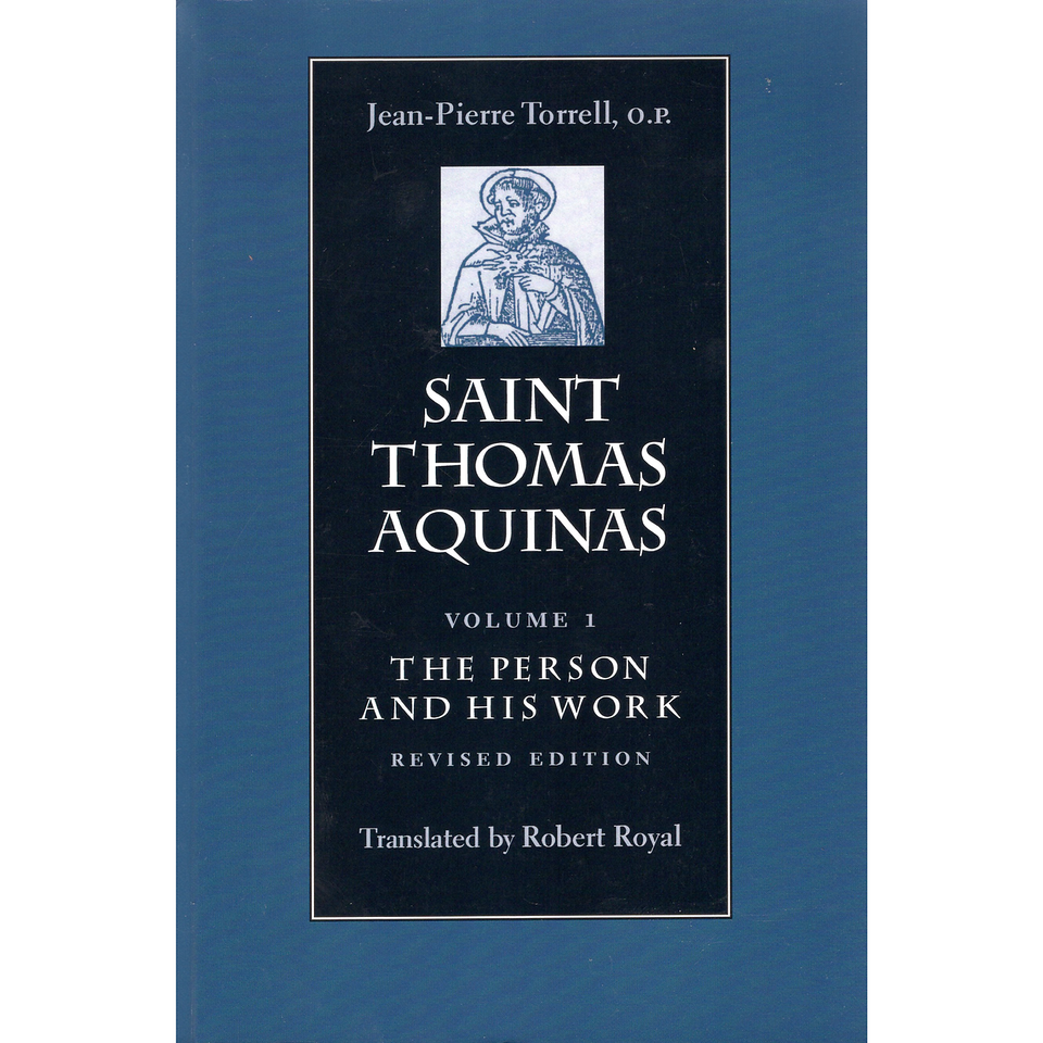 Saint Thomas Aquinas, Vol. 1. The Person and His Work