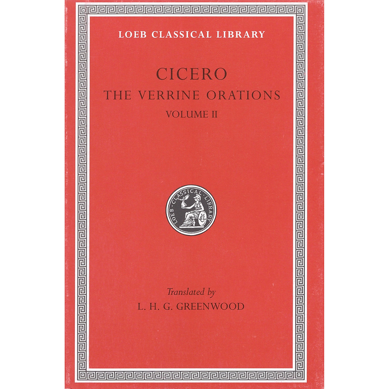 Cicero: The Verrine Orations, Volume II