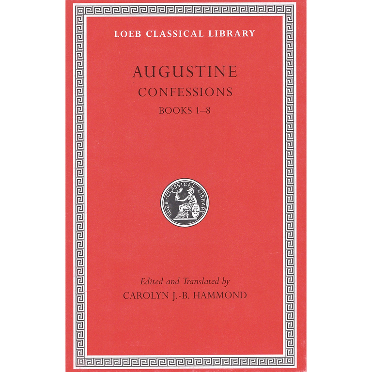 Augustine Confessions, Volume I: Books 1–8 (Loeb Classical Library)