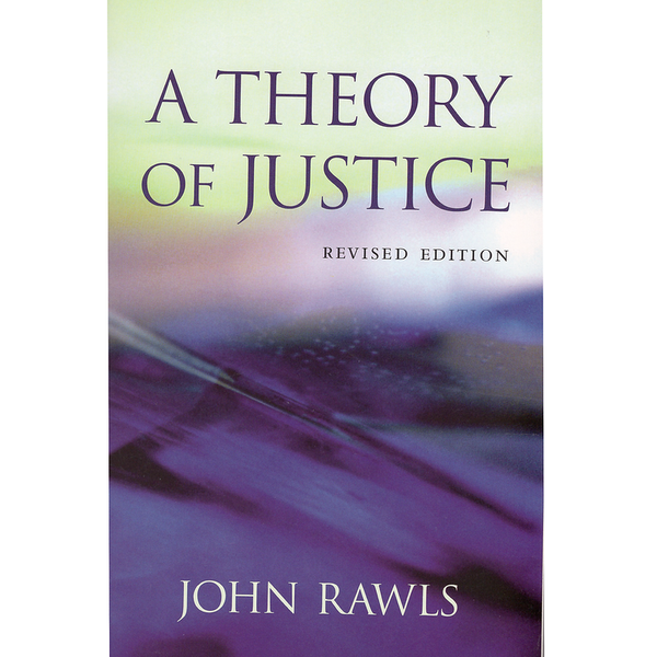 A Theory of Justice