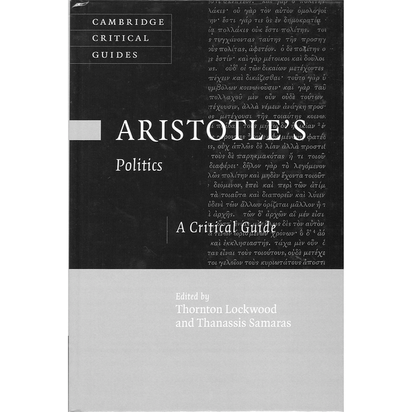 Aristotle's Politics: A Critical Guide (Cambridge Critical Guides)