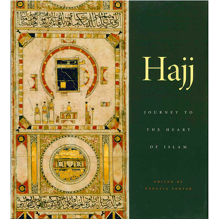 Hajj: Journey to the Heart of Islam - Limited Quantity Available