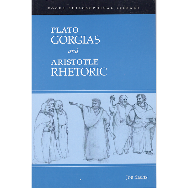 Plato Gorgias and Aristotle Rhetoric