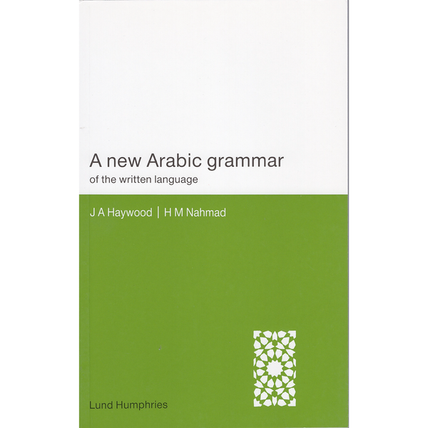 A New Arabic Grammar of the Written Language 2