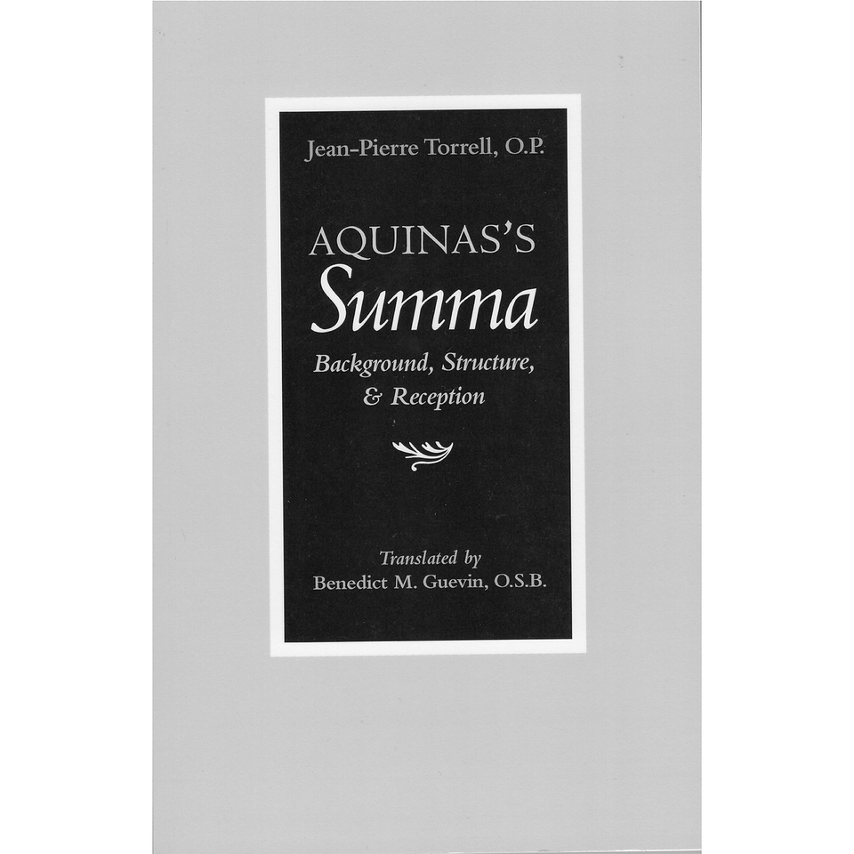Aquinas's Summa: Background, Structure, and Reception