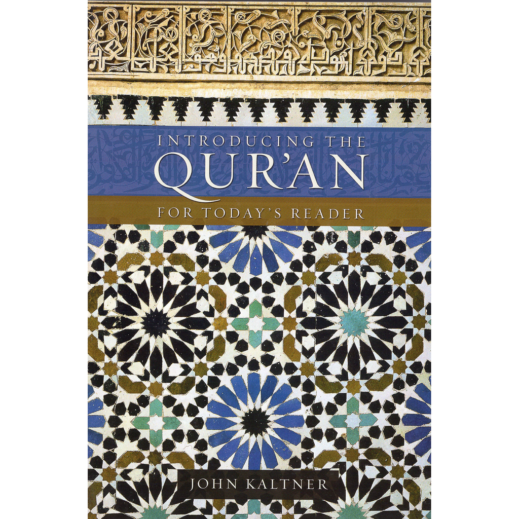 Introducing the Quran: For Today's Reader