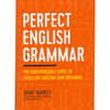 Perfect English Grammar - The Indispensable Guide To Excellent Writing and Speaking