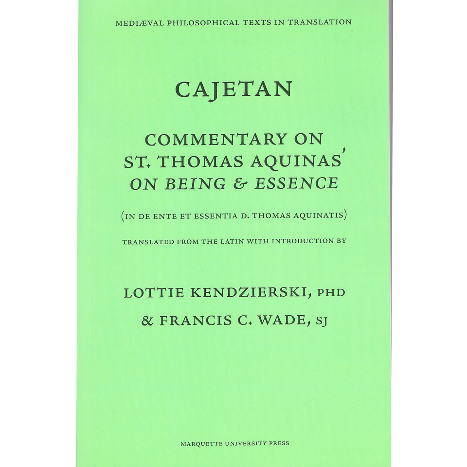 Cajetan - Commentary on Being and Essence