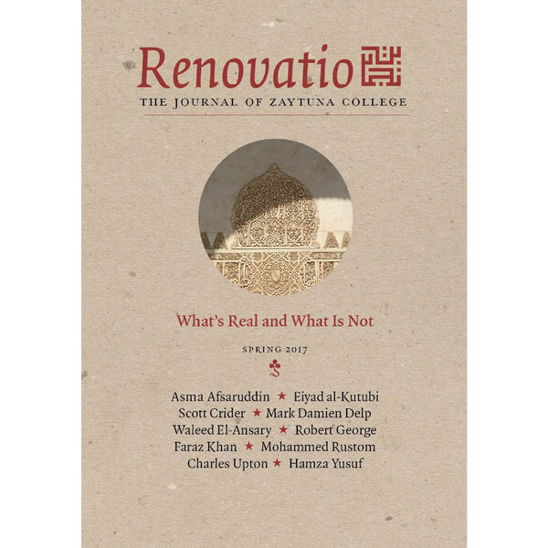 Renovatio - The Journal of Zaytuna College - Inaugural Issue (Vol. I, No. 1)