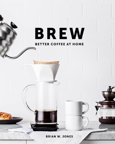 Cover of Brew Better Coffee At Home