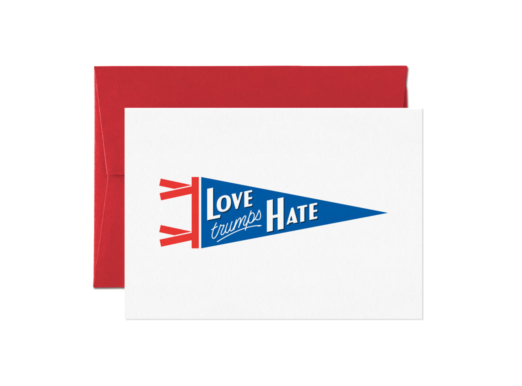 Love trumps hate - Pennants