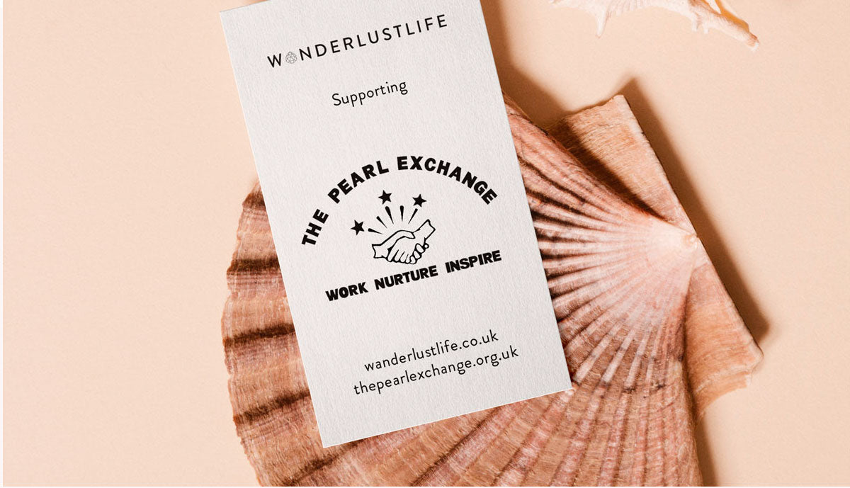 Wanderlust Life | Supporting The Pearl Exchange
