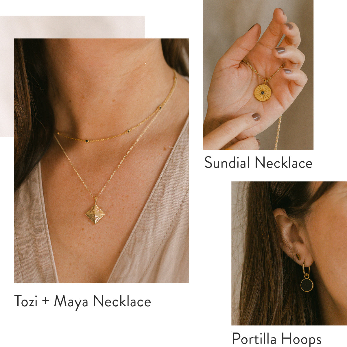 Sundial Necklace. Tozi and Maya Necklace. Portilla Hoops.
