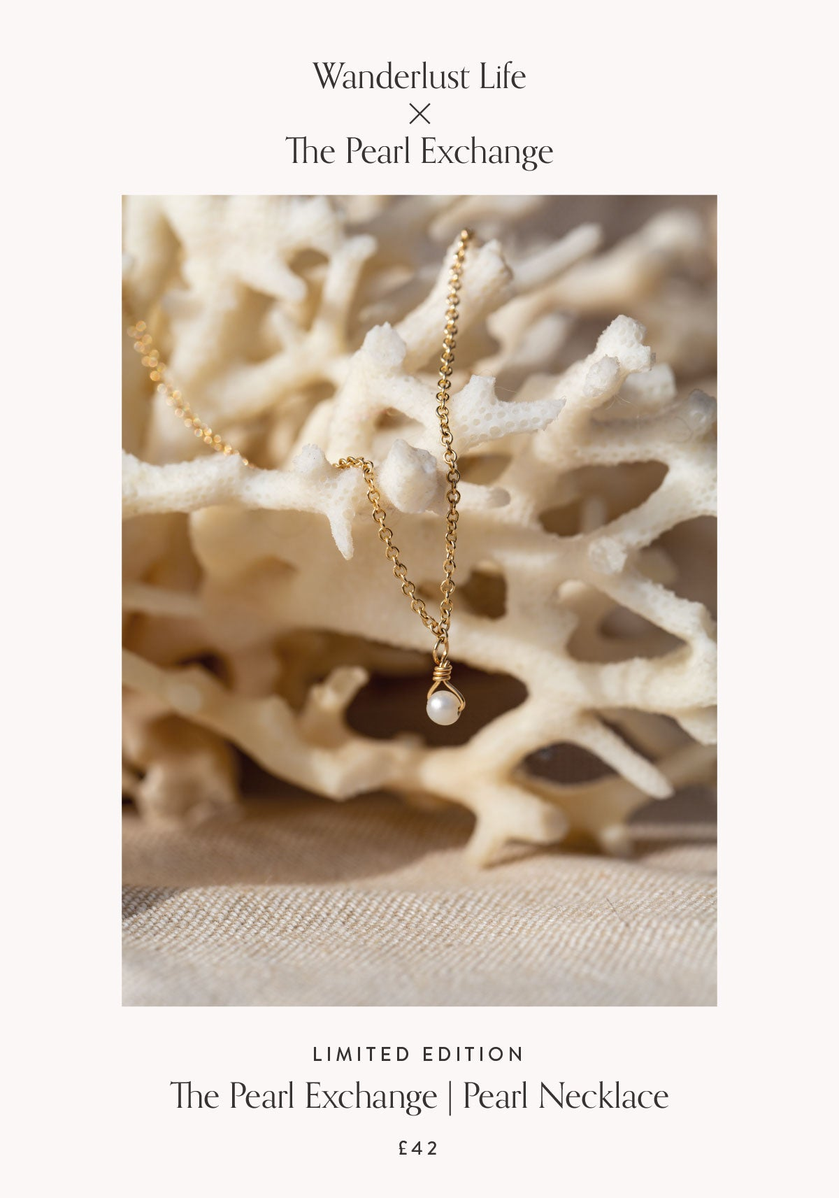 Wanderlust Life x The Pearl Exchange. Limited Edition Pearl Necklace.