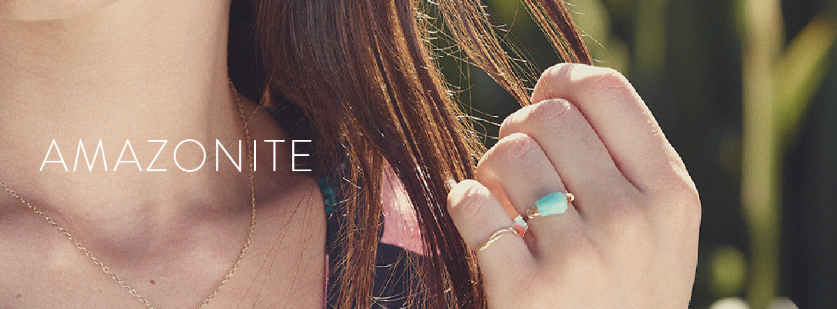 Wanderlust Life Amazonite Collection