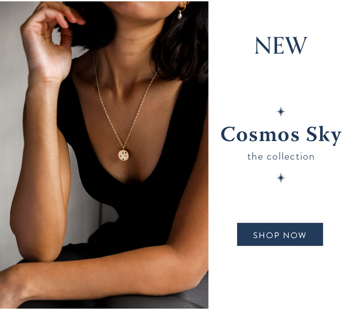 Shop the new cosmos sky collection