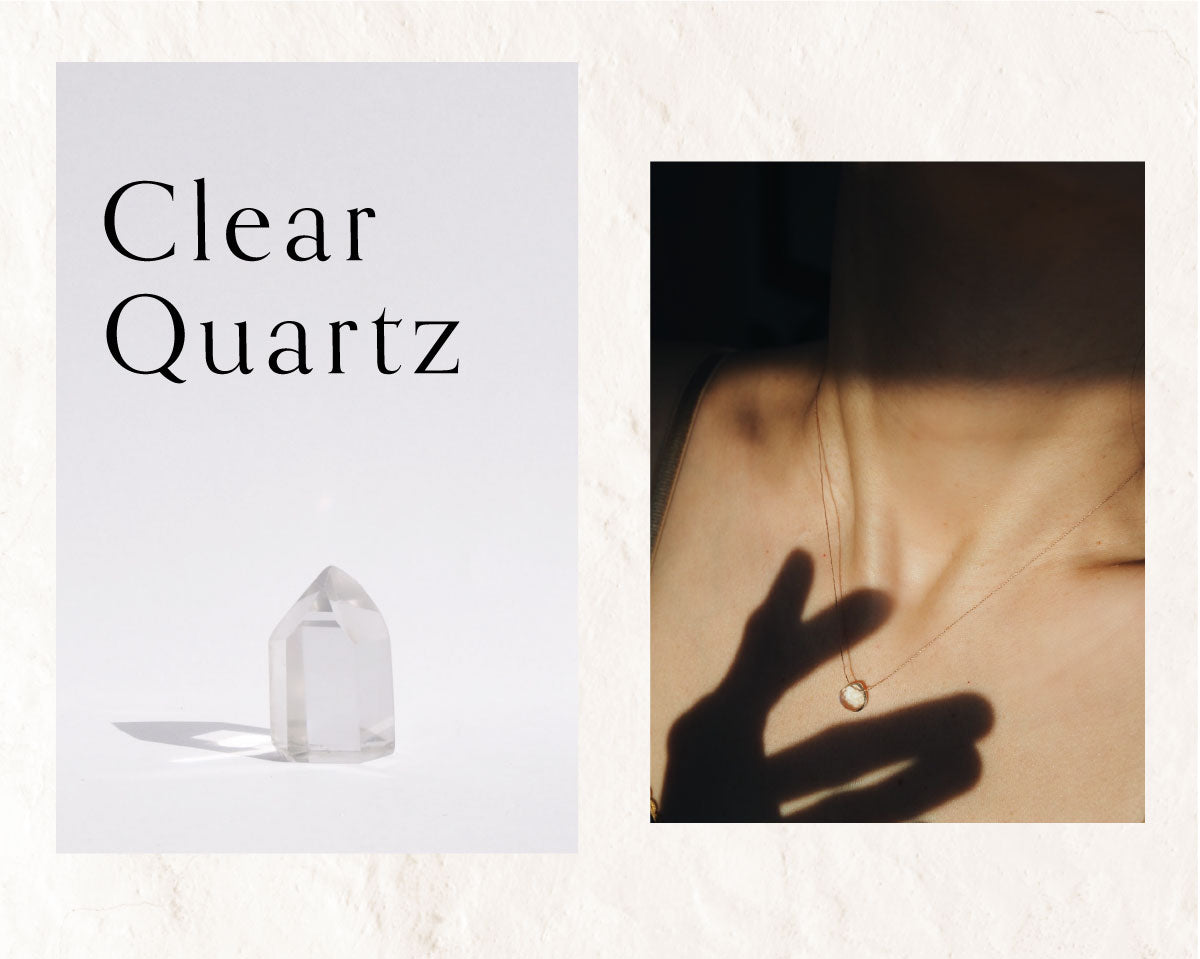 Clear Quartz Collection